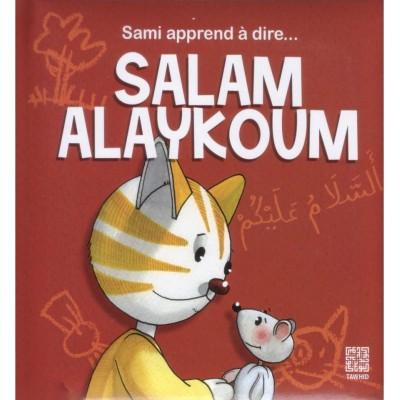 Sami apprend à dire...Salam Alaykoum