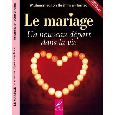 Le Mariage - Muhammed ibn ibrahim al hamad - al hadith
