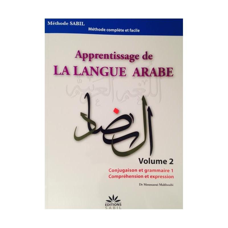 Apprentissage de la langue arabe Volume 2
