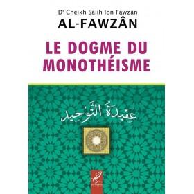 Le Dogme du monothéisme - Cheikh Al Fawzan