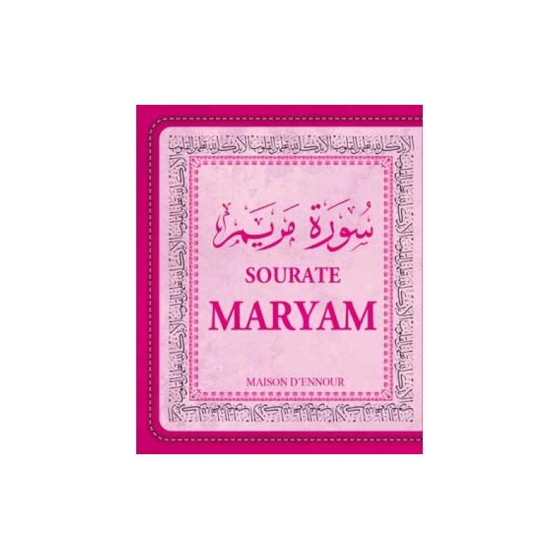 La sourate Maryam (Arabe/Français/Phonétique)