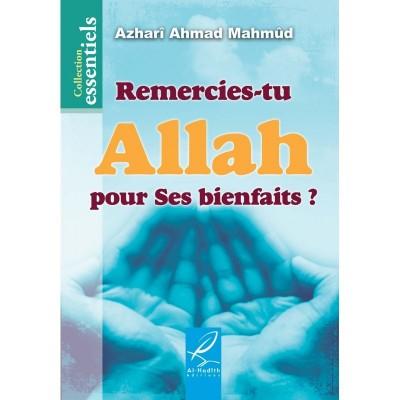 Remercies-tu Allah pour ses bienfaits ? - Al Hadith