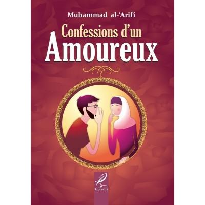 Confessions d'un amoureux - Muhammed Al 'Arifi - Al Hadith