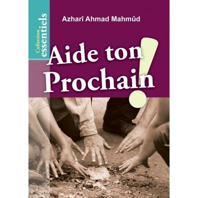 Aide Ton Prochain ! - Al Hadith