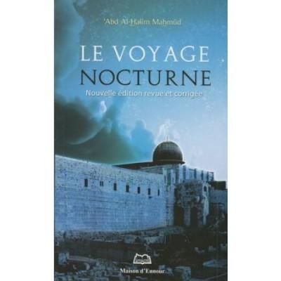 Le voyage Nocturne - Maison d'ennour