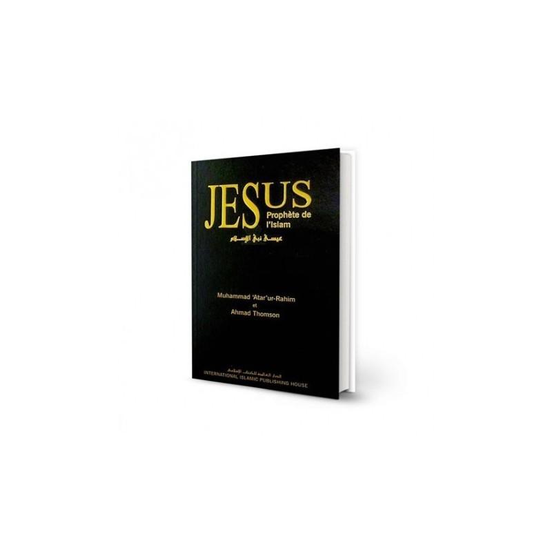 Jésus - Prophète de l'Islam