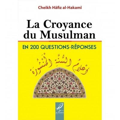 La Croyance Du Musulman - hafidh al Hakami - al hadith