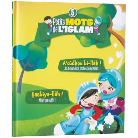 Petits mots de l'islam (1) As-salam aleykoum ! Inchallah ! ( livre cartonné )