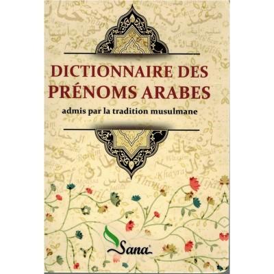 Dictionnaire des prénoms arabes - Sana