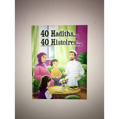 40 hadiths... 40 Histoires - Orientica