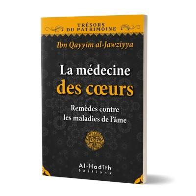 La médecine des coeurs - Ibn Al Qayyim - Al Hadith