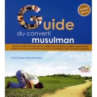 Le Guide du Converti Musulman