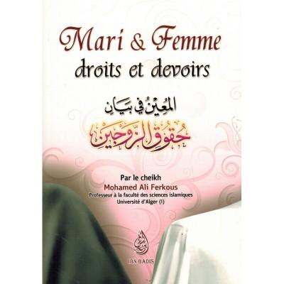 Mari et Femme : Droits et Devoirs - Shaykh Ferkous - Ibn Badis