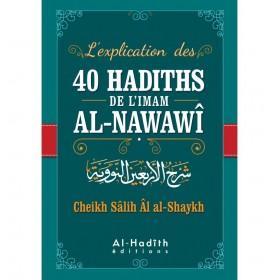 L'explications Des 40 Hadiths De L'imam Al- Nawawi
