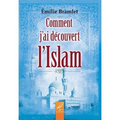 Comment J'ai Découvert L'islam - Al Hadith