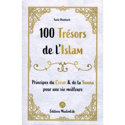 100 Trésors de l'Islam - Principes du Coran et de la Sunna - Samir Doudouch - Muslimlife