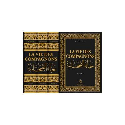 La Vie des Compagnons (3 Volumes) - Al-Kandahlawî - Maison d'Ennour