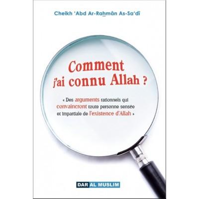 Comment j'ai connu Allah ? - Cheikh Sa'di - Dar al muslim
