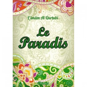 Le Paradis - Imâm Al-Qurtubî - Orientica