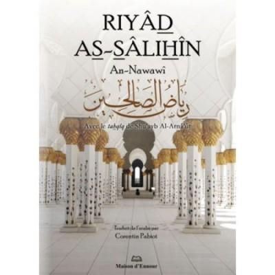 Riyâd As-Sâlihîn - Les Jardins des Vertueux - Maison d'ennour