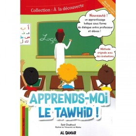 Apprends-moi le Tawhid - Editions Al Qamar