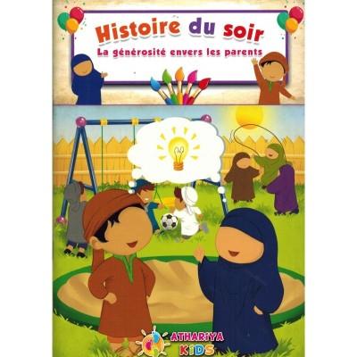 Histoire du soir - La générosité envers les parents - Athariya Kids