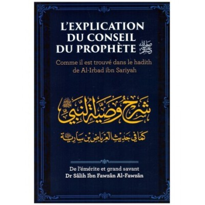 L'explication Du Conseil Du Prophète ( PbDsl) - Dr Al Fawzan - Edition Ibn Badis