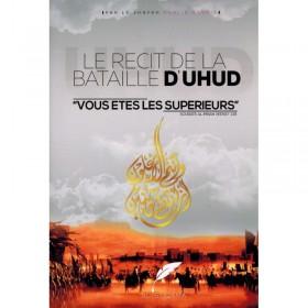 Le récit de la bataille d'Uhud -sheikh khalid ar rashid -