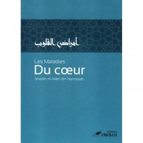 Les maladies du cœur, de Shaykh Al-Islâm Ibn Taymiyyah (3ème édition)