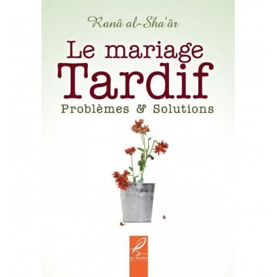 Mariage Tardif