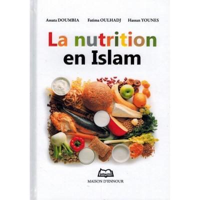 La Nutrition En Islam - Maison D'Ennour