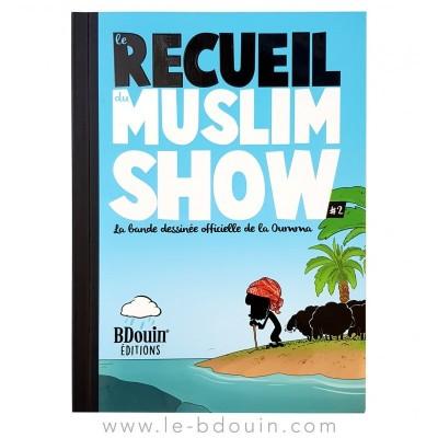 Recueil 2 - Muslim'Show - Bdouin