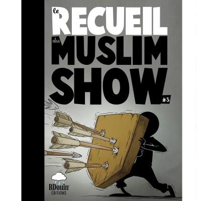 Recueil 3 - Muslim'Show - Bdouin