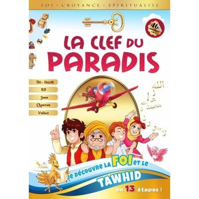LA CLEF DU PARADIS - Découverte de la Foi et du Tawhid en 13 Etapes - Amine Rahali