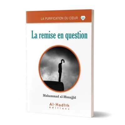 La remise en question - Al Munajjid - Al Hadith