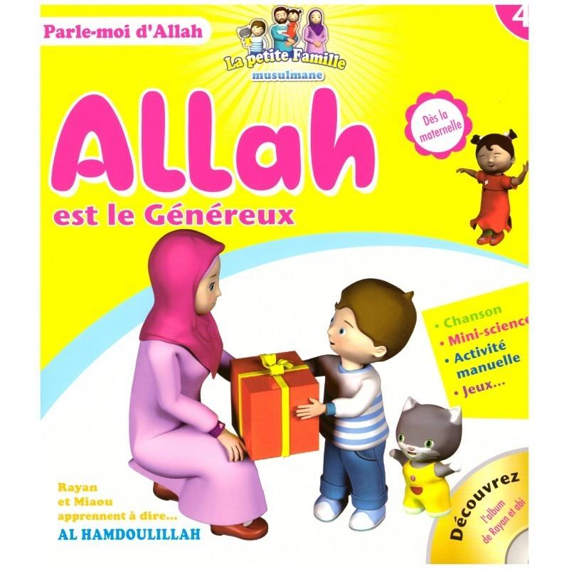 Allah Est Le Généreux- Edition Sana