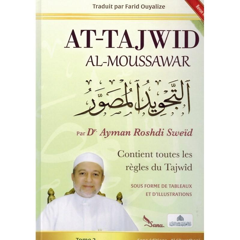 At-Tajwid Al-Moussawar - Dr. Ayman Roshdi Sweïd - Edition Sana