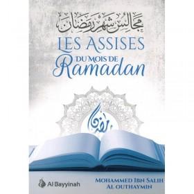 Les Assises du mois de Ramadan - Mouhammad Ibn Sâlih Al-Outhaymin - Al-Bayyinah