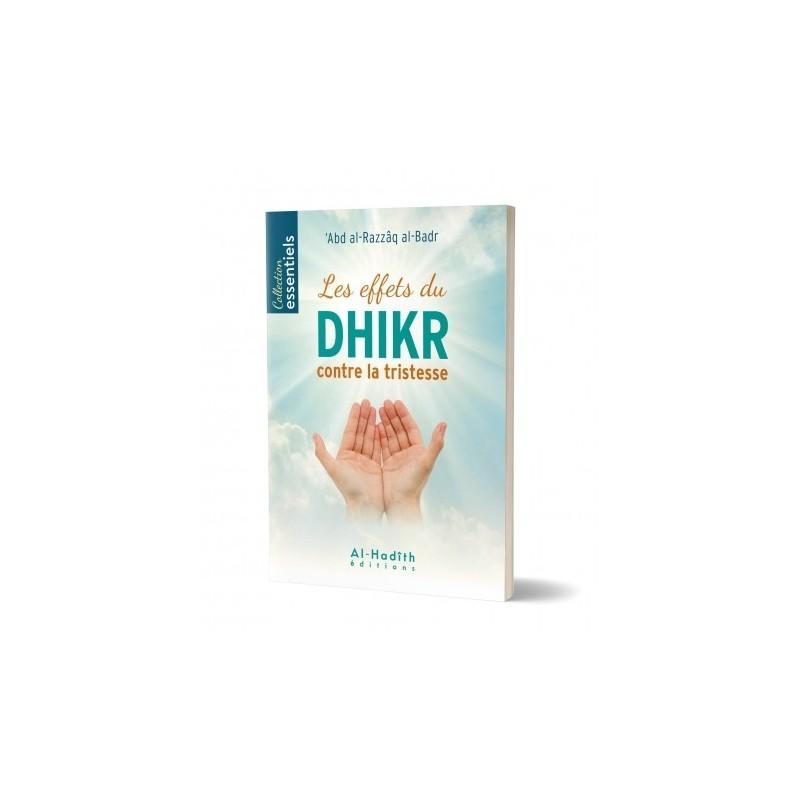 Les effets du dhikr contre la tristesse - 'Abd al-Razzâq al-Badr