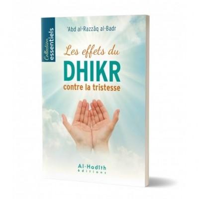 Les effets du dhikr contre la tristesse - 'Abd al-Razzâq al-Badr - Al Hadith