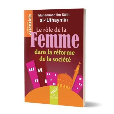 Le rôle de la femme dans la réforme de la société - Muhammad Ibn Sâlih al-Uthaymîn- Al Hadith