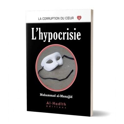 L'hypocrisie - Al Munajjid - Al Hadith