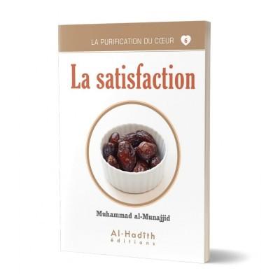 La satisfaction - Al Munajjid - Al Hadith