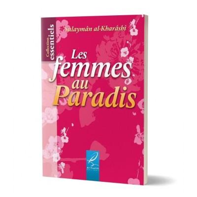 Les femmes du paradis - Sulaymân al-Kharrâshî - Al Hadith
