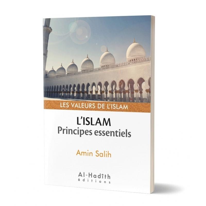L'islam : principes essentiels - Amin Salih (collection les valeurs de l'islam)