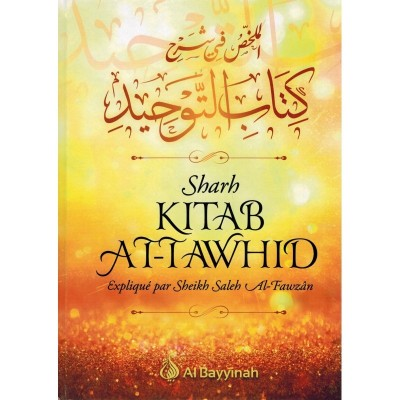 Sharh Kitâb Tawhid - Al bayyinah