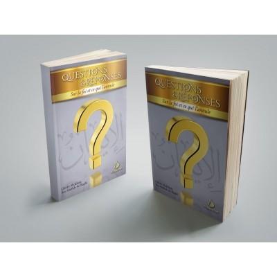 Questions et réponses sur la foi et ce qui l'annule - Rajihi - Al Bayyinah