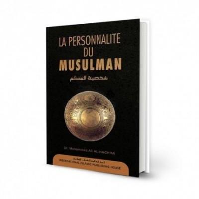 La personnalité du Musulman - Al Hashimi - IIPH