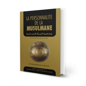 La personnalité de la musulmane - Al-Hachimi - IIPH