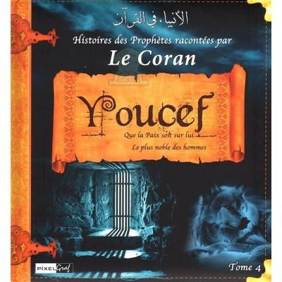 Histoires des Prophètes racontées par le Coran : Youcef (Tome 4) - Sana